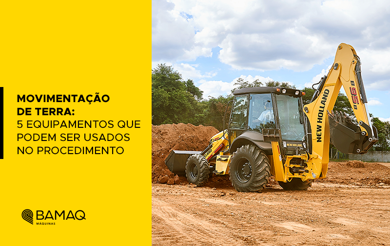 Movimentação de terra: 5 equipamentos que podem ser usados no procedimento