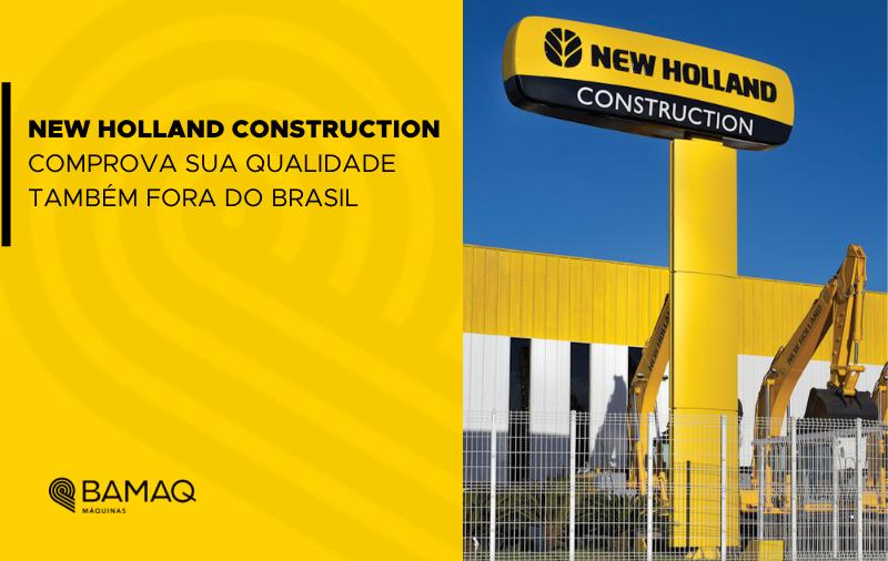 New Holland Construction comprova sua qualidade também fora do Brasil